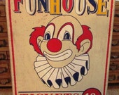 Large Vintage Metal FUN HOUSE CLOWN Sign Tickets 10 cents...23 1/2 x 17 1/2