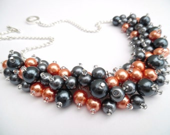 Orange and Slate Gray Beaded Necklace, Bridesmaids Jewelry, Pearl Cluster Necklace, Orange Chunky Necklace, Bridesmaid Gift, Custom Colours