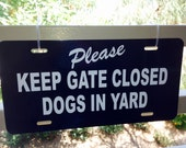 """Black Aluminum 6"""" X 12"""" beware dogs keep gate closed non rust  sign shipped 24 hours Gate Wall Fence Sign"""