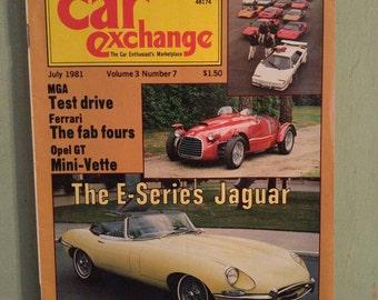 Car Exchange Magazine July 1981 Antique Cars Mid Century 1958 Corvette Stingray 1956 Ferrari 1948 Jaguar  Opel GT 1956 MG Roadster