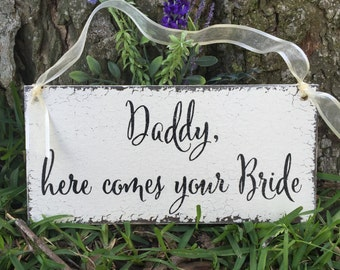 WEDDING SIGNS, Daddy here comes your Bride, Ring Bearer Signs, Flower Girl Signs, Mr. and Mrs Signs, 5.5 x 11.5