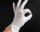 Vintage Floral Eyelet LACE Evening GLOVES Soft White Nylon Lace - Short Gloves / Peignoir Bride to Be Gift / Size 6.5