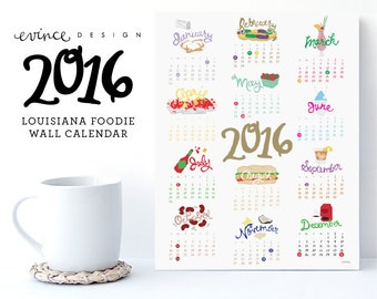 2016 Louisiana Foodie Wall Year Calendar Print Poster - 8x10 - 11x14 - Poyboy Crawfish Snoball Red Beans Oysters Mardi Gras New Orleans
