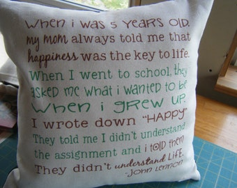 Pillow Cover - John Lennon Quote - Happiness - the key to life -