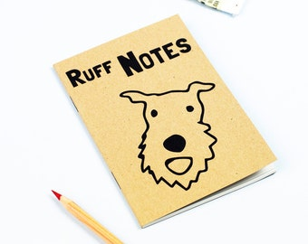 Ruff Notes Notebook, Dog Notebook, Dog Journal, Dog Stationery, Notepad, Terrier Notebook, Gift for Dog Lover
