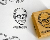 Bernie Sanders #FeelTheBern / self inking stamp