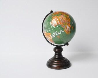 """Globe Hand Painted Globe Teal Globe 7"""" Globe Small Globe Adventure Awaits Globe Hand Lettered Travel Gift"""
