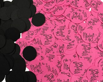 40th Birthday Confetti - Still Fabulous at 40,  3/4 Inch Circles, Pink and Black or Your Choice of Colors
