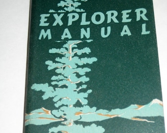 Vintage (1952) Explorer Manual - Boy Scout Handbook