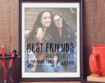 Friend Gifts, Best Friend Quotes, Photo Gifts, Friend Birthday Gift, Friend Quotes // ArtPaper Print or Canvas Print // H-Q67-1PS ZZ1 03P
