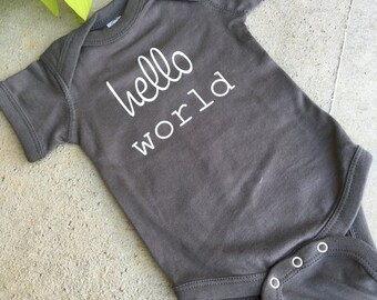 H E L L O world ... newborn onesie ... grey