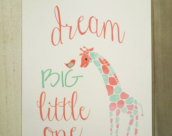 Dream Big Little One, Watercolor Giraffe Coral Mint, Baby Girls Nursery Print, Art Prints for Nursery, Toddlers Room Decor, Watercolor