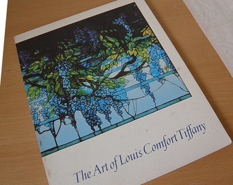 The Art Of LOUIS COMFORT TIFFANY, The Fine Arts Musuems of San Francisco 1981