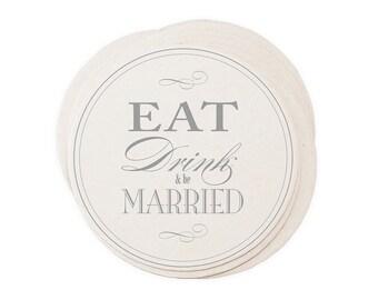Eat Drink & Be Married Wedding Coaster Set - Letterpress Paper Wedding Event Shower Favor Gift Floral