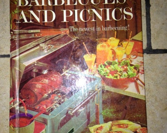 1963 Better Homes and Gardens Barbecues and Picnics Recipes Cookbook Book