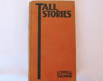 1931 Tall Tales Lowell Thomas Vintage Humor Book Herb Roth Illustrations Americana Early Radio Funny Stories Adventure 1930s Men Boys
