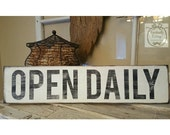 Handpainted Open Daily sign
