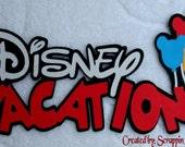 DISNEY Vacation w/ Balloons Die Cut Title - Scrapbook Page Paper Piece Piecing - SSFF