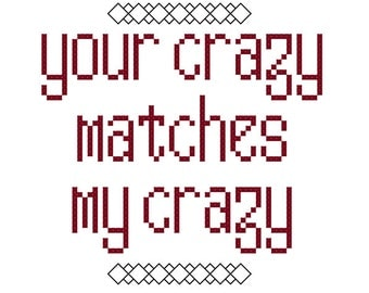 Your crazy - cross stitch pattern