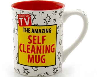 Funny mug - gag gift - gift for him - gift for co worker - Self Cleaning Mug - room mates - college students  - oversized mug - SALE