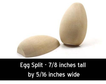 Unfinished Wood Egg Split - 7/8 inch tall and 5/16 inch thick wooden pieces (WW-CPE050)