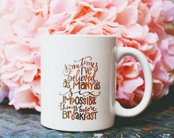 Inspirational Mug, Alice in Wonderland, White and Gold Mug, Six Impossible Things Quote, Inspirational Coffee Mug,Graduation Gift