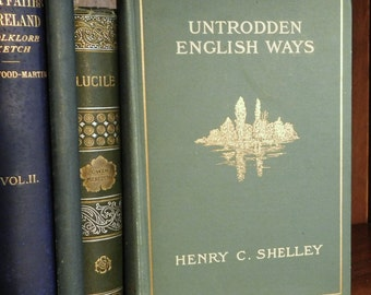 Untrodden English Ways - Charming Antique Book - English History/Geography - Henry C. Shelley