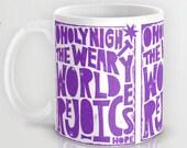 Christmas Gift, O Holy Night, The Weary World Rejoices, Christmas Carol, Holiday gift, gift exchange, Christian,  Christmas, Mug, Sale,