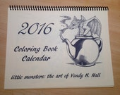 2016  Calendar Art Coloring Book (for all ages & adults), Little Monsters, by Vandy Hall