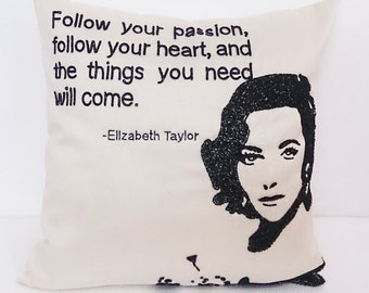 Elizabeth taylor offwhite beige and black  pillow and cushion  famous quotes sparkle cushion inspiration silk cushion,modern retro pillow