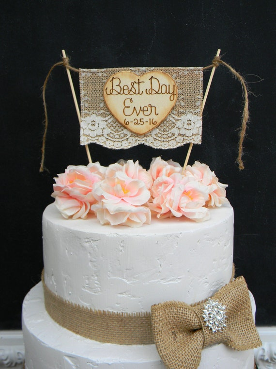 Best Day Ever Cake Topper Burlap & Lace Cake Topper