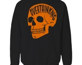 Overthinking Sweater. Anxiety Skull Sweatshirt. Orange Edition.