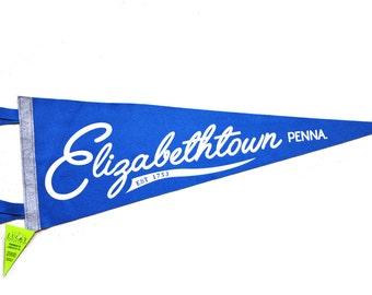 Handmade Elizabethtown, PA Pennant