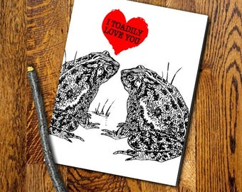 I Toadily Love You Toads Funny Printable Digital Download Valentine Funny Card DIY funny Print at home valentine Love Joke Animal humor pun