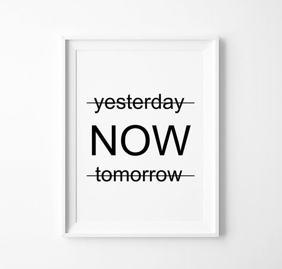 Now Print, Carpe Diem, Typography Art, Large Wall Art, Oversized Art, Inspirational Print, Motivational, Trending Items, Trending Now