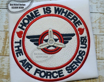 Home is where the Air Force sends us applique