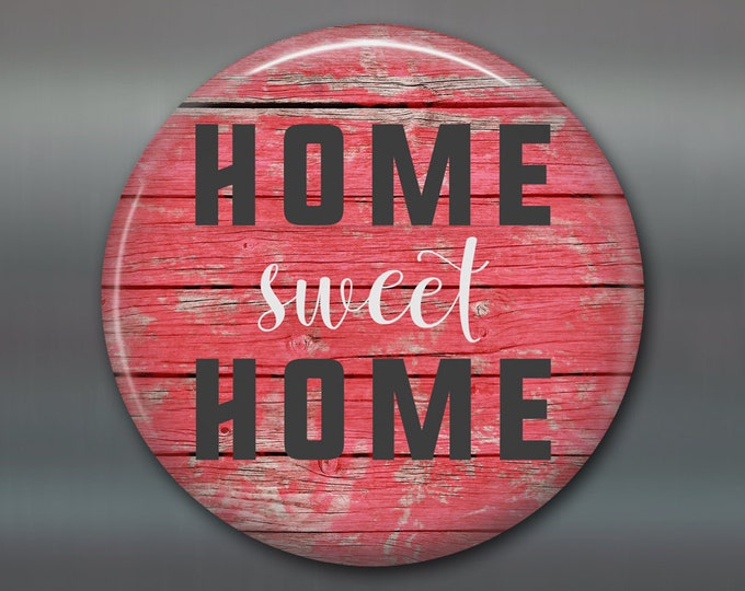 """3.5"""" rustic home sweet home sign round magnet, rustic sign kitchen decor, rustic hostess gift, rustic wood housewarming gift, MA-SIGN-1"""