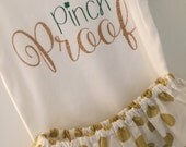Pinch Proof St. Patrick's Day Outfit; St. Patty's Baby Girl Outfit; St. Patrick's Day onesie