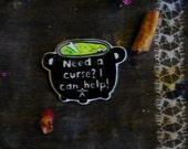 Curse brooch, cauldron pin, witchy, funny witch, pin, occult, wicca, wiccan, creepy, magic, magik, spooky