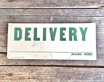 Vintage Sign Two-sided Delivery, Car Stalled