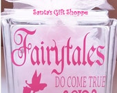 Fairytales Do Come True, GlassBlock Lettering,Tinkerbell Decal, (GLASS NOT INCLUDED) Decal for Glass Block Bank, Children Nursery, New Baby
