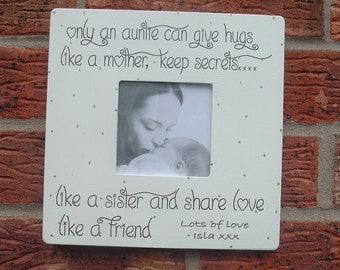 Only an auntie can give hugs personalized picture frame gift photo frame  8x8 inch