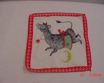 Vintage 1950's Child's Handkerchief The Cow Jumped Over The Moon   16 - 123