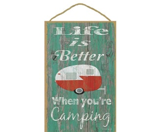 """Teal Life Is Better When You're Camping Retro Teardrop Camper Camping Sign Plaque 10""""x16"""""""