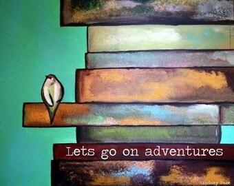 NEW! Adventures- 11x14 print