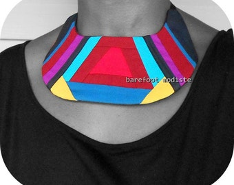 Unique Vibrant neckwear, One of a Kind Fabric Collar, Unique statement Bib necklace, Bohemian NeckCuff, B Modiste Handmade, One Size