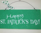 Happy St. Patricks Day - Sign - Wooden Sign - Happy St. Patrick's day Wooden Sign