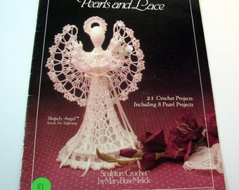Pearls and Lace Crochet Pattern Booklet by Mary Busel Melick - Sculpture Crochet