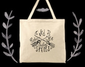 I'd rather be casting spells witchy woman society tote bag