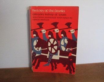 History of the Franks by Gregory Bishop of Tours